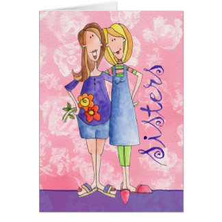 Sisters - Greeting Card