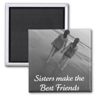 Sisters make the Bestfriend Square Magnet