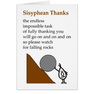 Sisyphean Thanks - a funny thank you poem Card