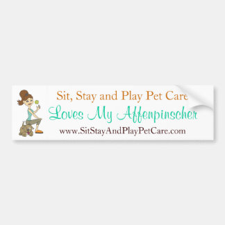 Sit, Stay and Play Pet Care Love My Affenpinscher Bumper Sticker