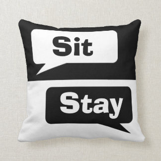Sit Stay Throw Pillow