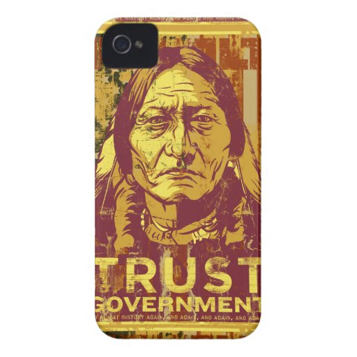 Sitting Bull Trust Government iPhone 4S Case