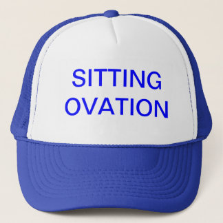 Sitting Ovation Trucker Hat