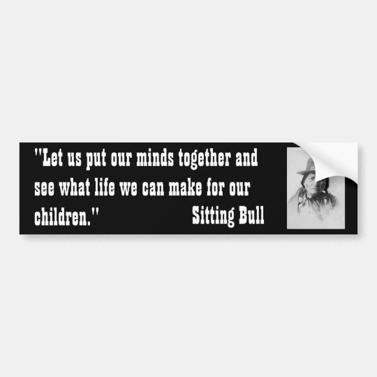 Sittingbull Bumper Sticker