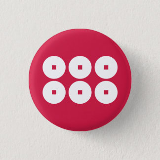 Six coins for Sanada family 1 Inch Round Button