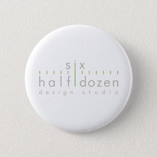 Six Half Dozen 2 Inch Round Button