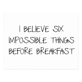 Six Impossible Things Before Breakfast Postcard