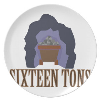 Sixteen Tons Party Plates