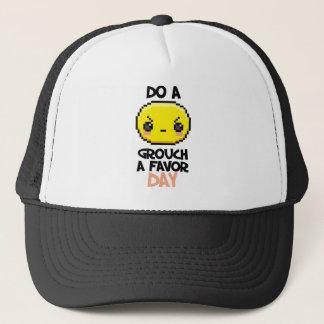 Sixteenth February - Do a Grouch a Favor Day Trucker Hat