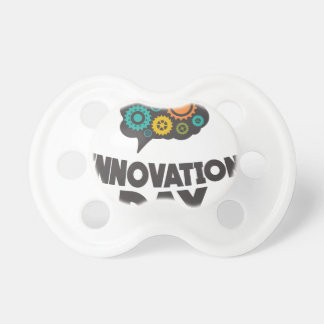 Sixteenth February - Innovation Day Pacifiers