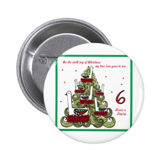 Sixth Day of Christmas 2 Inch Round Button