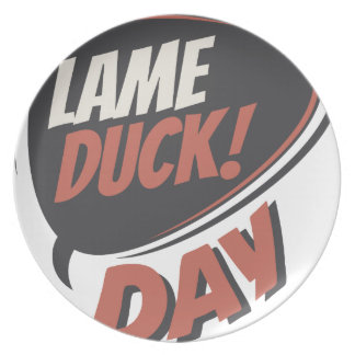 Sixth February - Lame Duck Day - Appreciation Day Plate