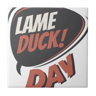 Sixth February - Lame Duck Day - Appreciation Day Tile