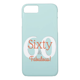 Sixty & Fabulous Happy 60th Birthday Teal & Orange Case-Mate iPhone Case