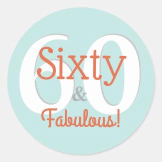 Sixty & Fabulous Happy 60th Birthday Teal & Orange Classic Round Sticker