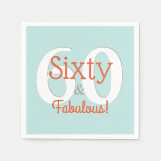 Sixty & Fabulous Happy 60th Birthday Teal & Orange Napkin