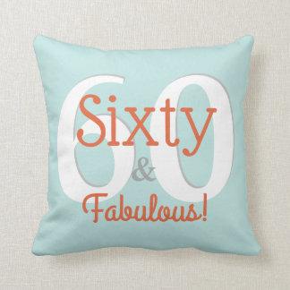 Sixty & Fabulous Happy 60th Birthday Teal & Orange Throw Pillow