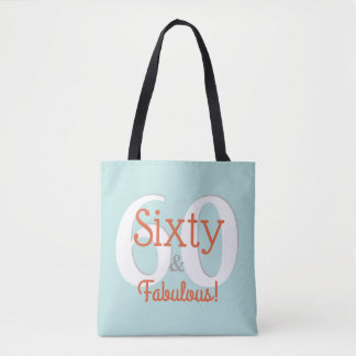 Sixty & Fabulous Happy 60th Birthday Teal & Orange Tote Bag