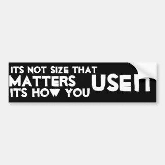 Size doesn't matter bumper sticker