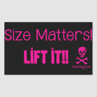 Size Matters - Lift it!! Sticker