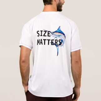 Size Matters Sailfish T-Shirt