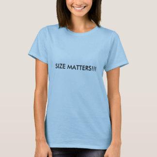 SIZE MATTERS!!! T-Shirt