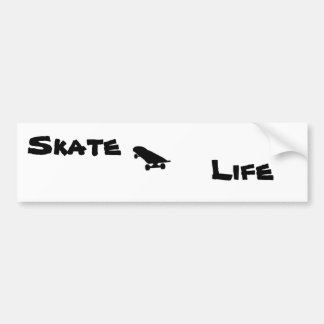 Skate Life Bumber Sticker Bumper Sticker