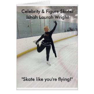 Skate like you're flying! card