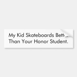 Skateboard Honor Student Bumper Sticker