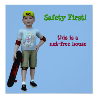 Skater, Safety First!, this is a nut-free house Poster