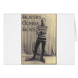 Skaters Gonna Skate... Card