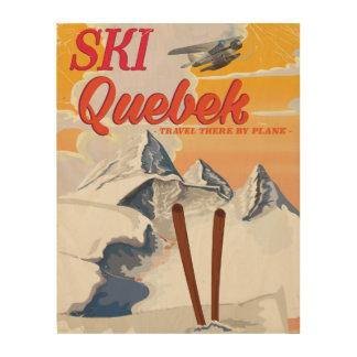 Ski Quebec vintage vacation poster. Wood Canvases