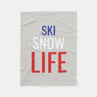 Ski, Snow, Life Fleece Blanket