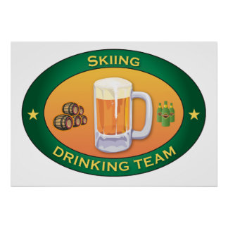 Skiing Drinking Team Poster