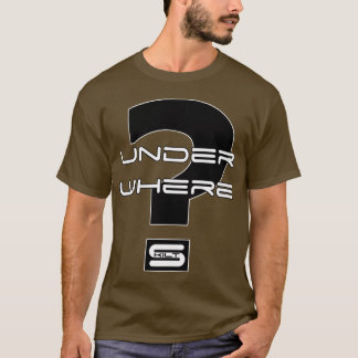 Skilt - Under Where? T-Shirt