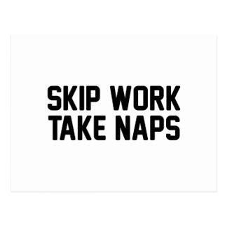 Skip Work Take Naps Postcard