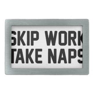 Skip Work Take Naps Rectangular Belt Buckle