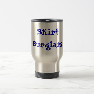Skirt Burglars Travel Mug