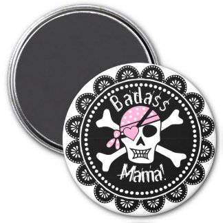 Skull and Crossbones In Pink Badass Mama 3 Inch Round Magnet