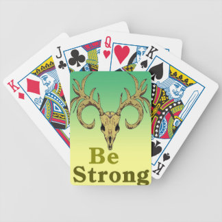 Skull deer Be strong quotes Bicycle Playing Cards
