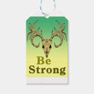Skull deer Be strong quotes Gift Tags