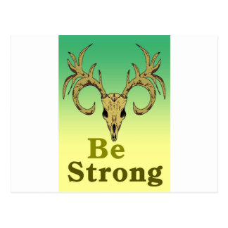 Skull deer Be strong quotes Postcard