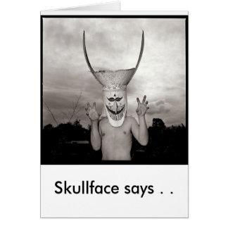 Skull Face Says Card