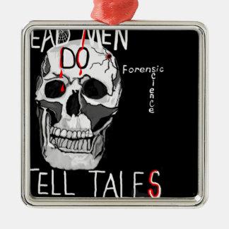 Skull forensic science CSI dead men Silver-Colored Square Ornament