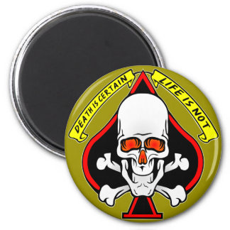 Skull Spade Death Is Certain Life Is Not 2 Inch Round Magnet
