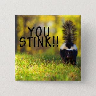 Skunk You Stink 2 Inch Square Button