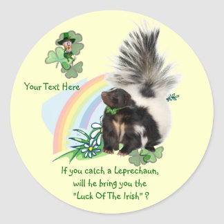 "Skunks, Leprechauns and the ""Luck Of The Irish"" Classic Round Sticker"