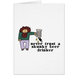 Skunky Beer Drinker Card