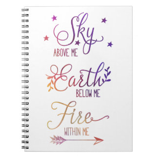 """""""Sky Above Me, Fire Within Me"""" Journal"""