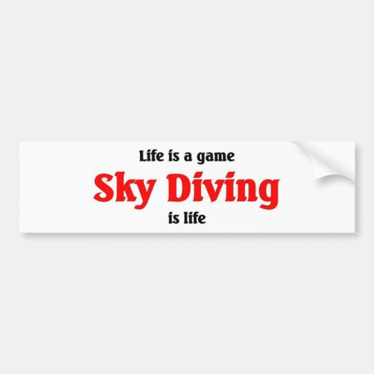 Sky Diving is Life Bumper Sticker